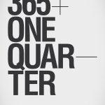 365+One Quarter / Ryan Atkinson